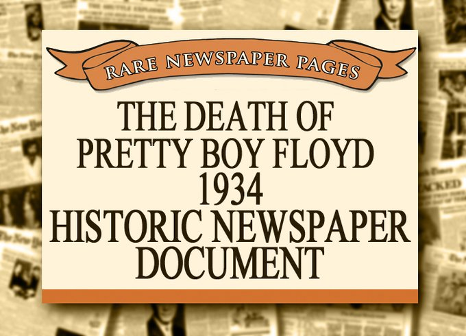 Pretty Boy Floyd - 1934 Historic Document: The