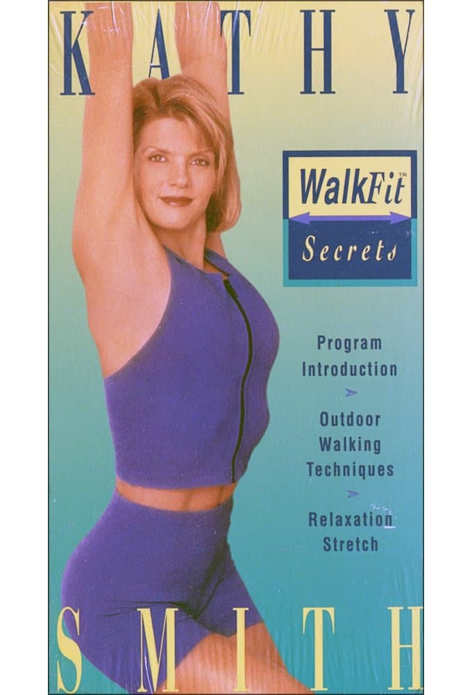 Kathy Smith - WalkFit Secrets