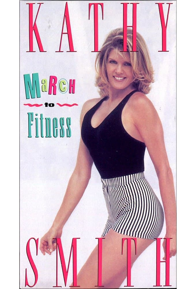 Kathy Smith - March to Fitness Workout