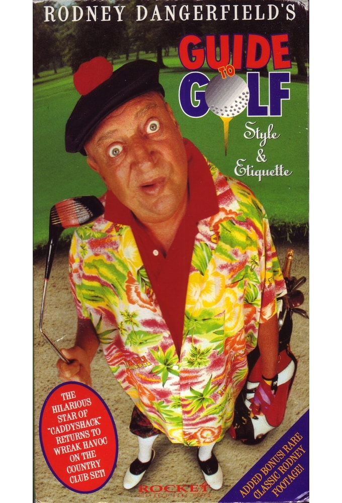 Rodney Dangerfield's Guide to Golf Style and