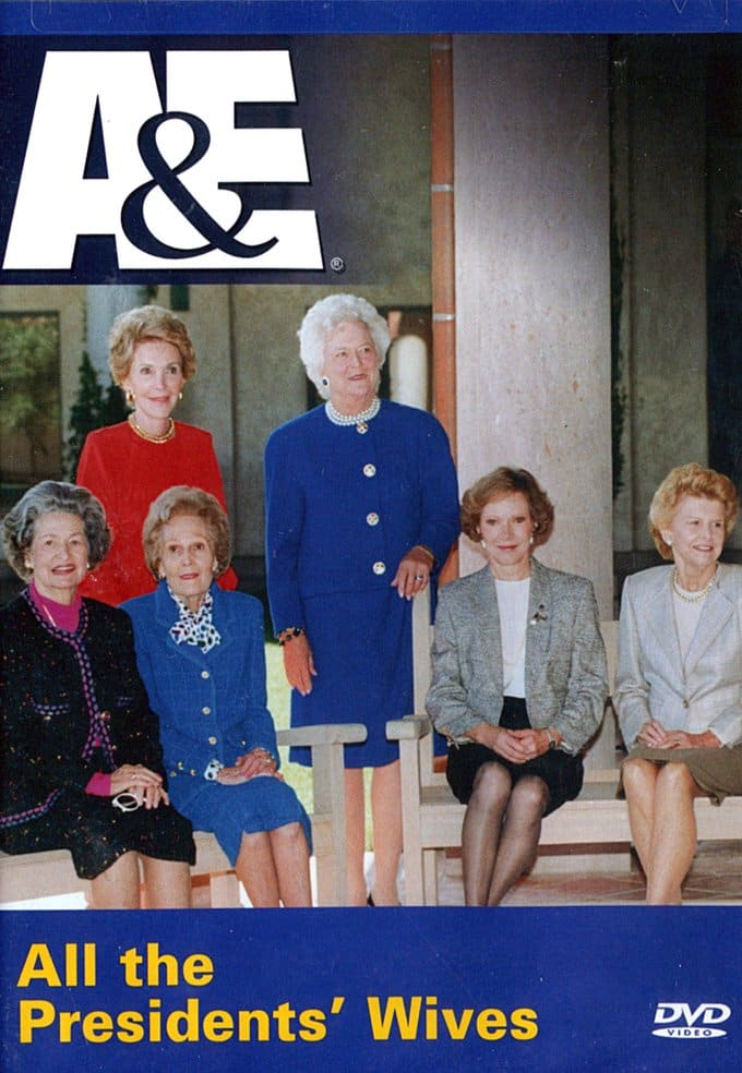 A&E: All the Presidents' Wives