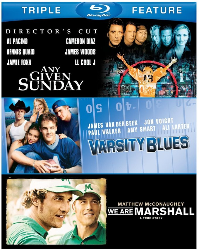 Varsity Blues / Any Given Sunday / We Are