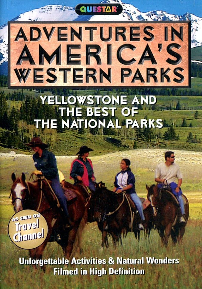 Adventures in America's Western Parks -