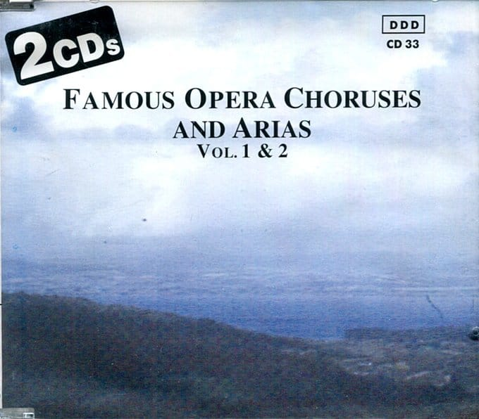 Famous Opera Choruses and Arias, Volume 1 & 2
