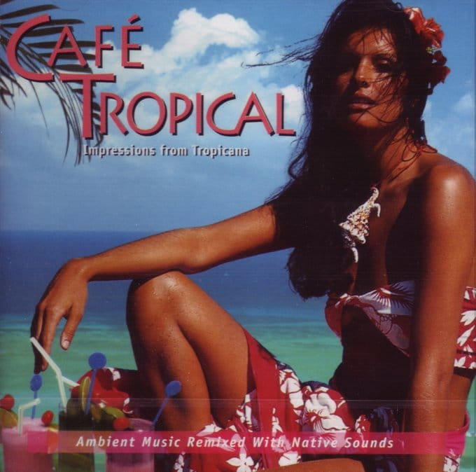 Cafe Tropical: Impressions of Tropicana