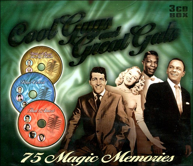 Cool Guys And Great Gals: 75 Magic Memories (3-CD)