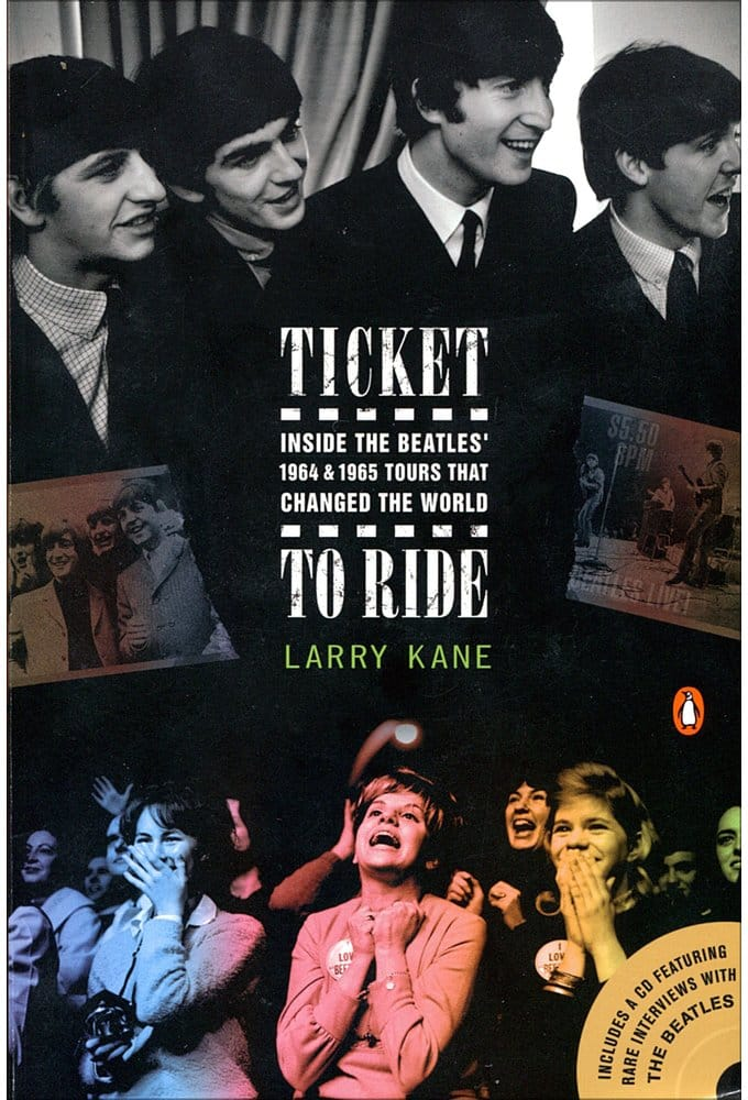 Ticket to Ride: Inside the Beatles' 1964 & 1965