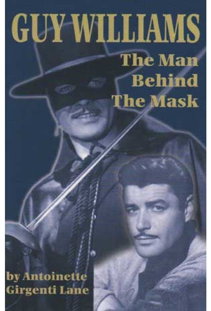 Guy Williams - The Man Behind The Mask (2nd