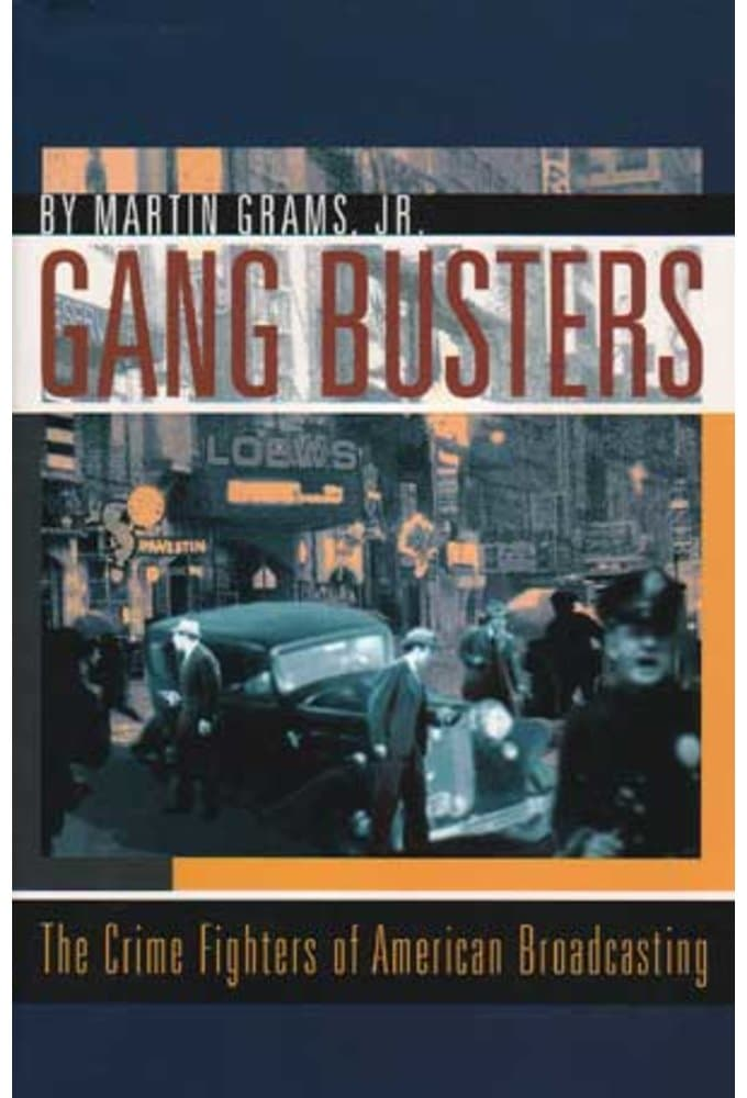Gang Busters: The Crime Fighters of American
