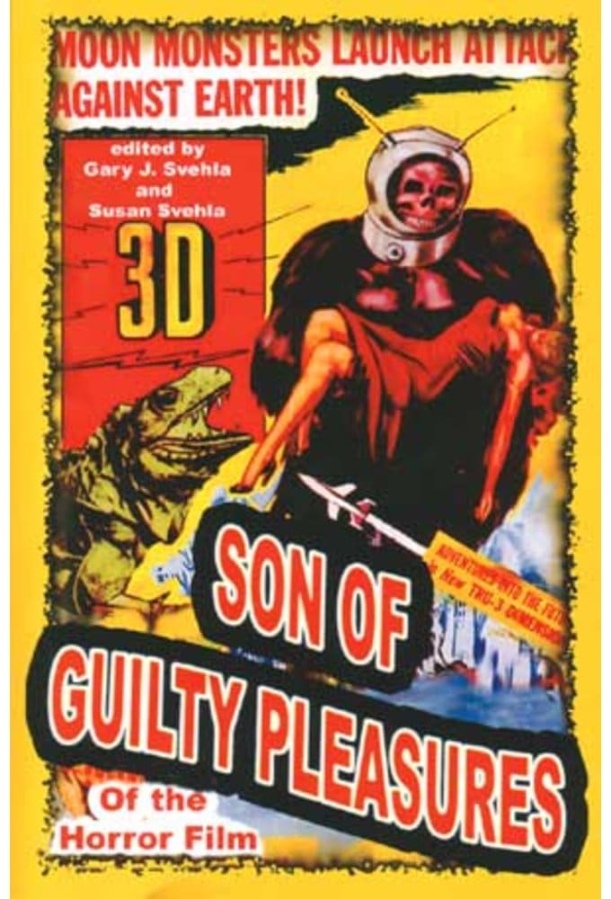 Son of Guilty Pleasures of the Horror Film