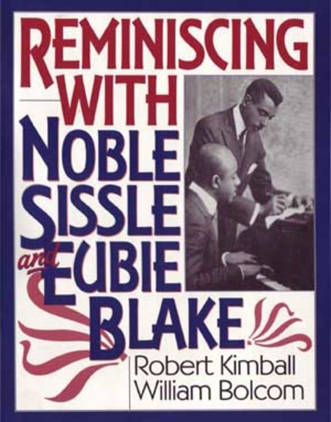 Noble Sissle - Reminiscing With Noble Sissle And
