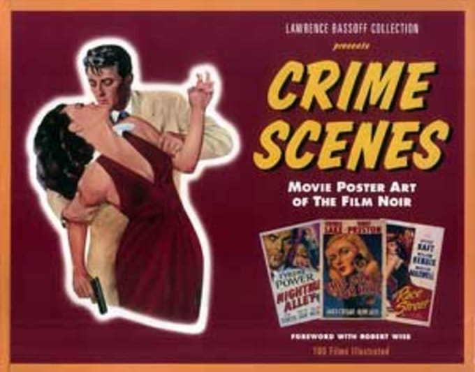 Movie Posters - Crime Scenes: Movie Poster Art of