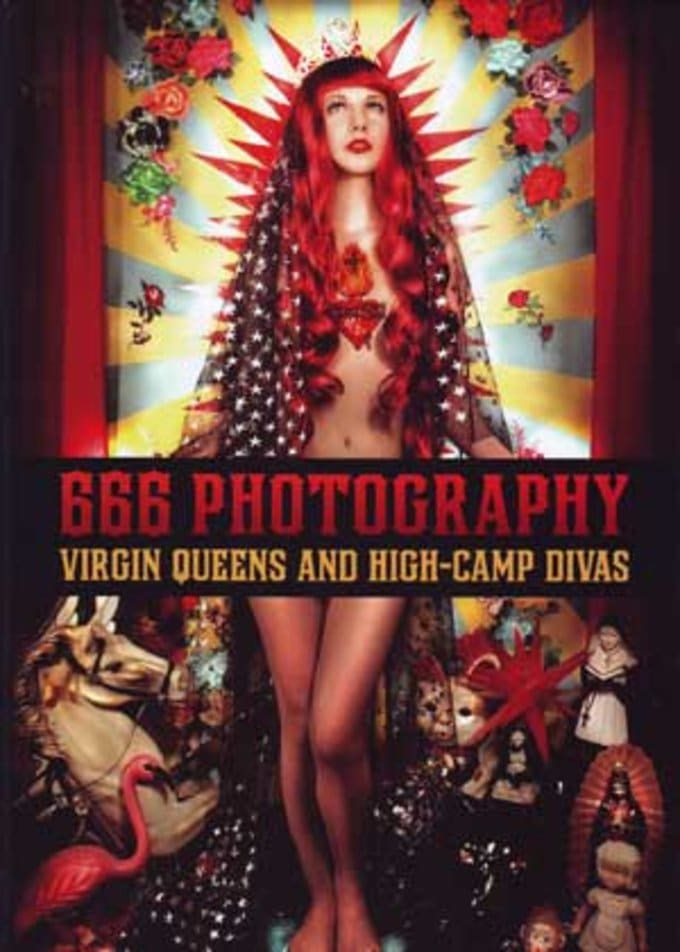 666 Photography: Of Virgin Queens and High Camp