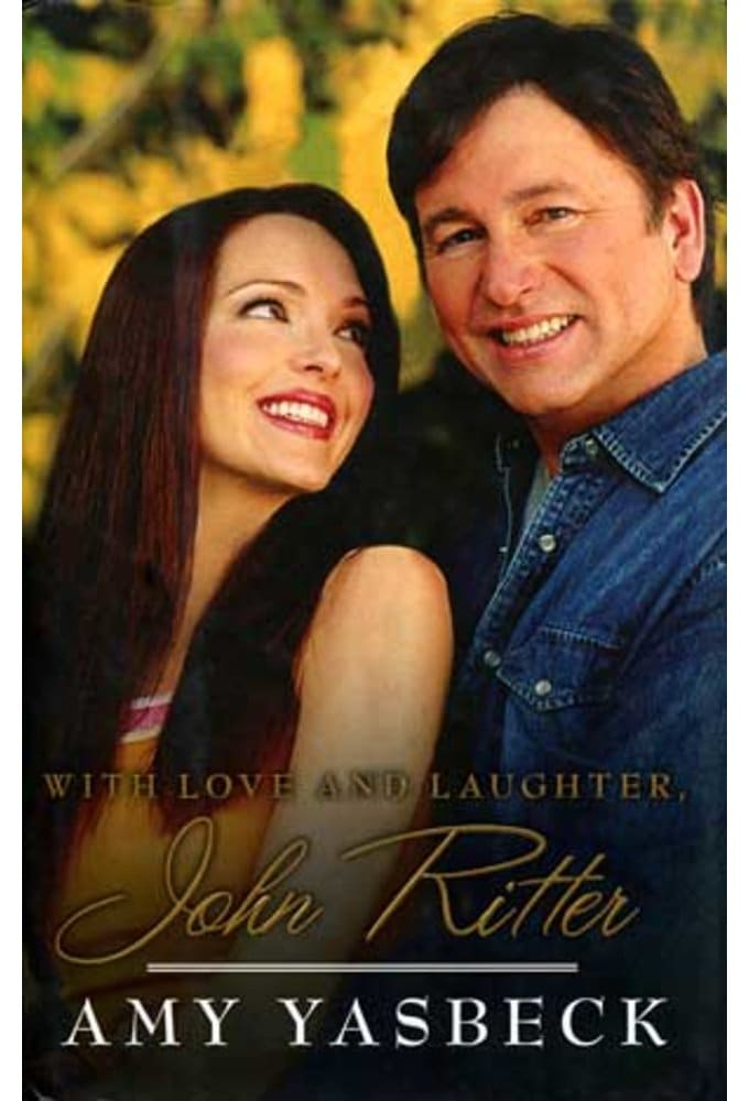 John Ritter - With Love and Laughter, John Ritter