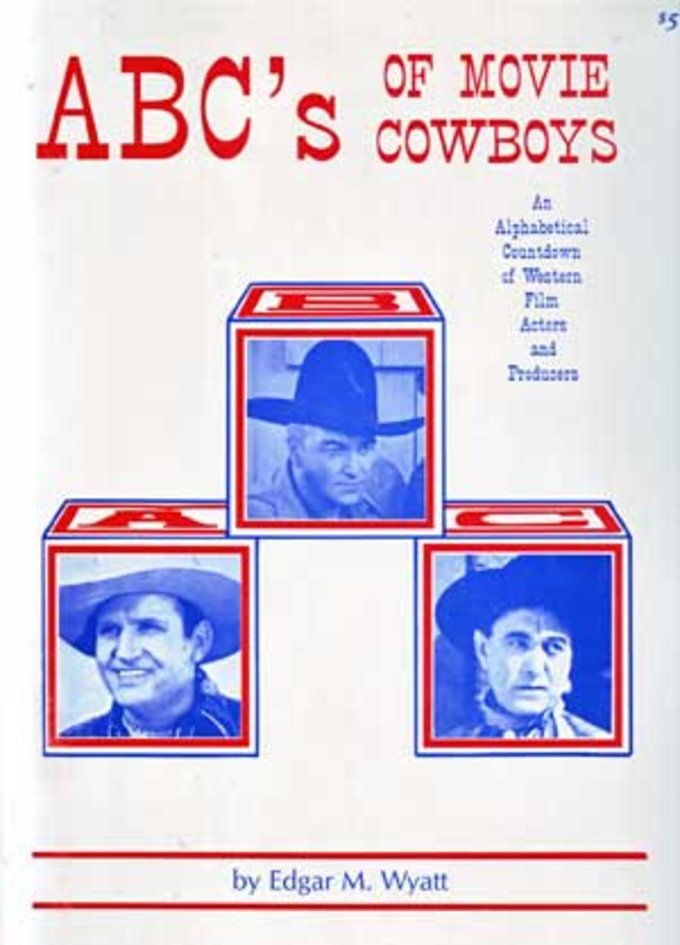 ABC's of Movie Cowboys: An Alphabetical Countdown
