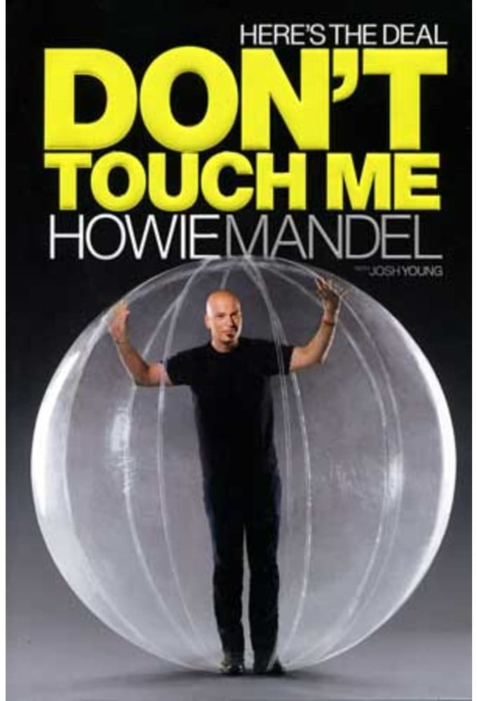 Howie Mandel - Here's the Deal: Don't Touch Me
