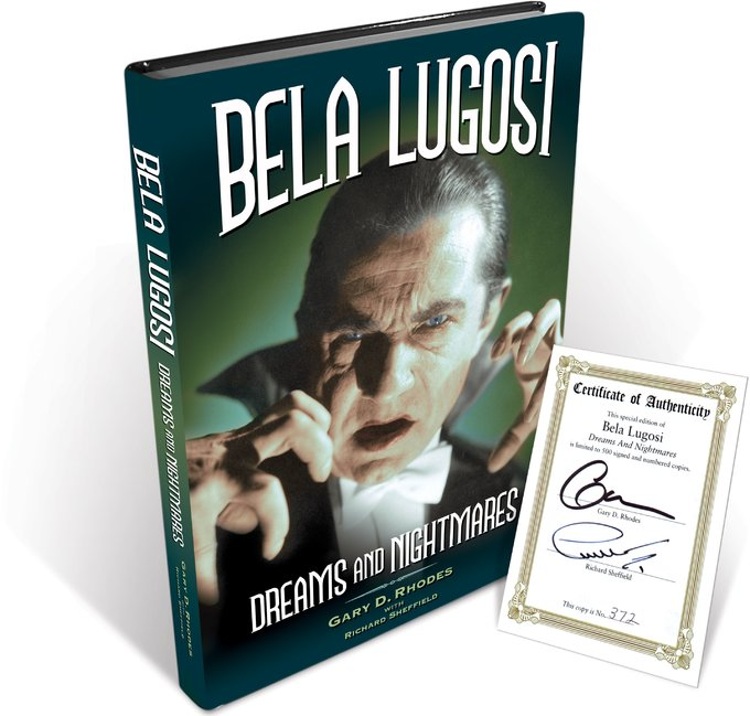 Bela Lugosi: Dreams and Nightmares [Author-Signed