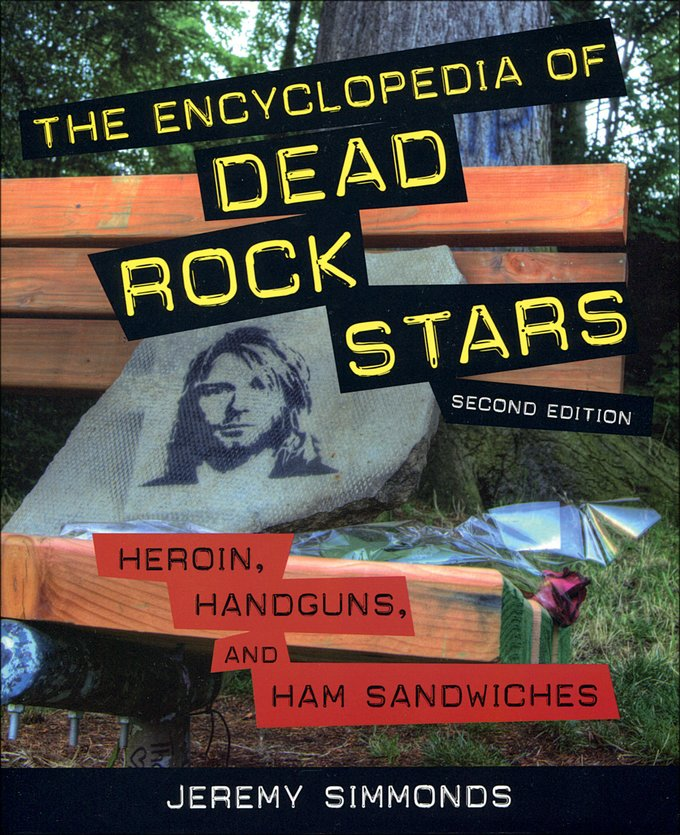 The Encyclopedia of Dead Rock Stars: Heroin,
