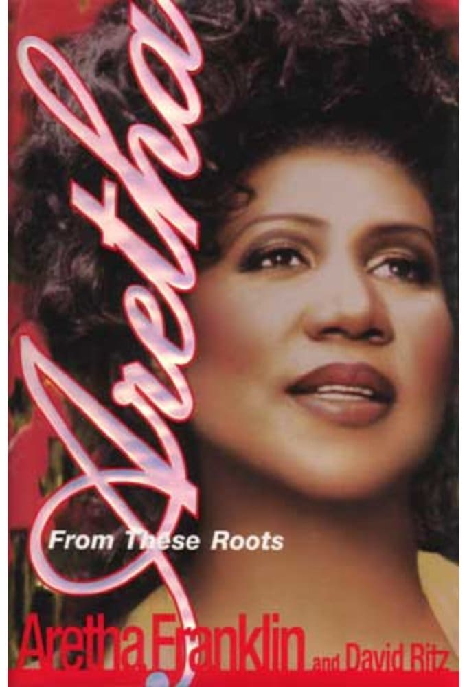 Aretha Franklin - Aretha: From These Roots