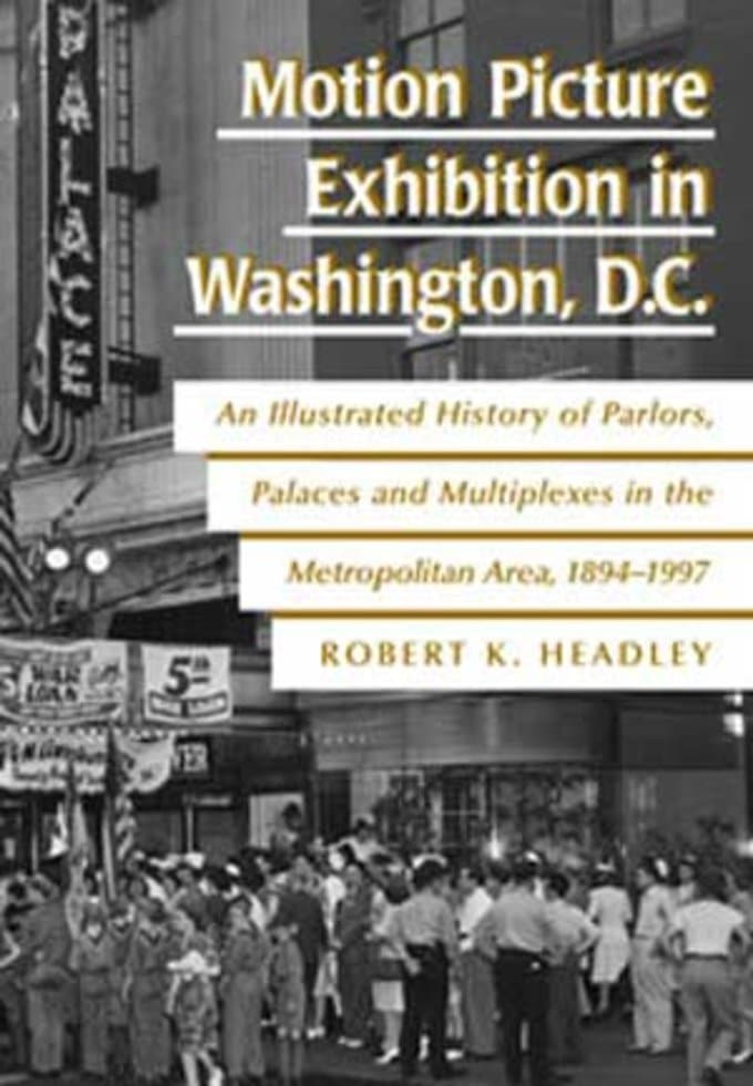 Motion Picture Exhibition In Washington, D.C. -