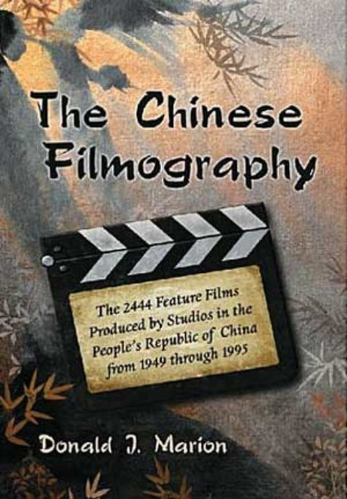 Chinese Filmography - 2444 Feature Films Produced