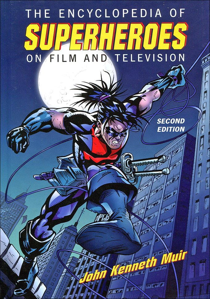 The Encyclopedia of Superheroes on Film and