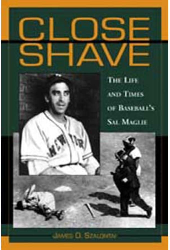 Baseball - Close Shave: The Life and Times of