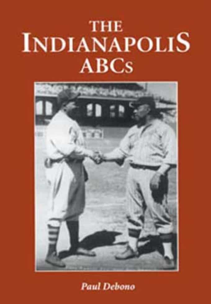Baseball - The Indianapolis ABCs: History of a