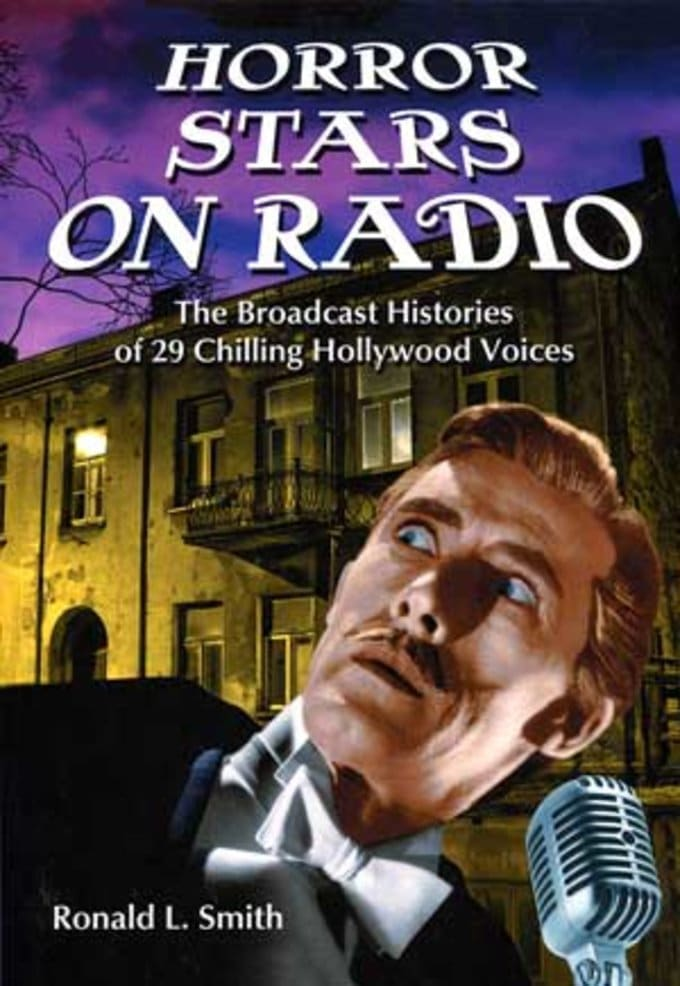 Horror Stars On Radio: The Broadcast Histories Of