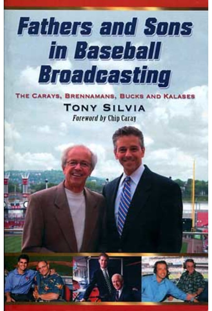 Fathers and Sons in Baseball Broadcasting: The