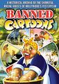 Banned Cartoons: A Historical Archive of the
