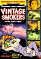 Forbidden Cinema Presents: Vintage Smokers From