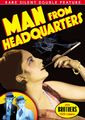 Rare Silent Classics: Man from Headquarters