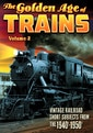 Trains - The Golden Age of Trains, Volume 2