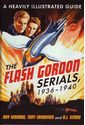 The Flash Gordon Serials, 1936-1940: A Heavily