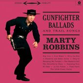 Gunfighter Ballads And Trail Songs (Limited