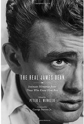 The Real James Dean: Intimate Memories from Those
