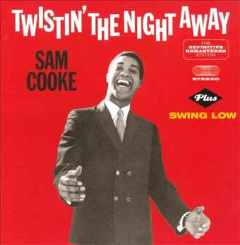 Sam Cooke : Twistin' the Night Away / Swing Low CD (2013 ...