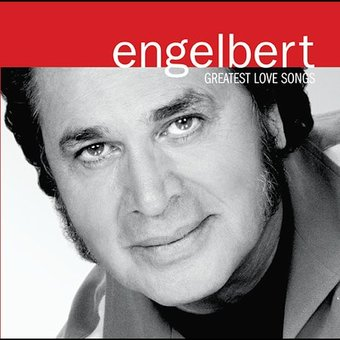 Engelbert Humperdinck Greatest Love Songs Cd 2004
