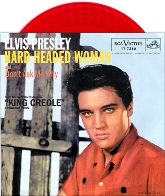 Elvis Presley Don T Ask Me Why Hard Headed Woman Red
